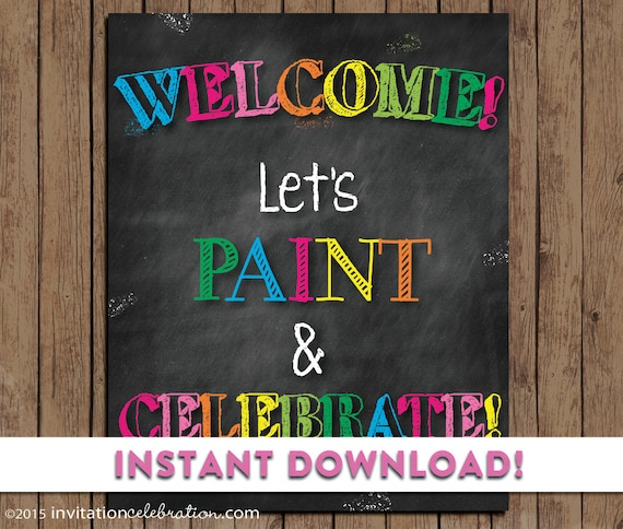 Painting Party Welcome Sign - PRINTABLE - Chalkboard - Birthday