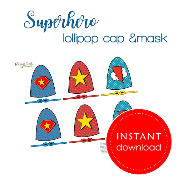 Superhero Lollipop Masked and cap Printable Party Favors INSTANT