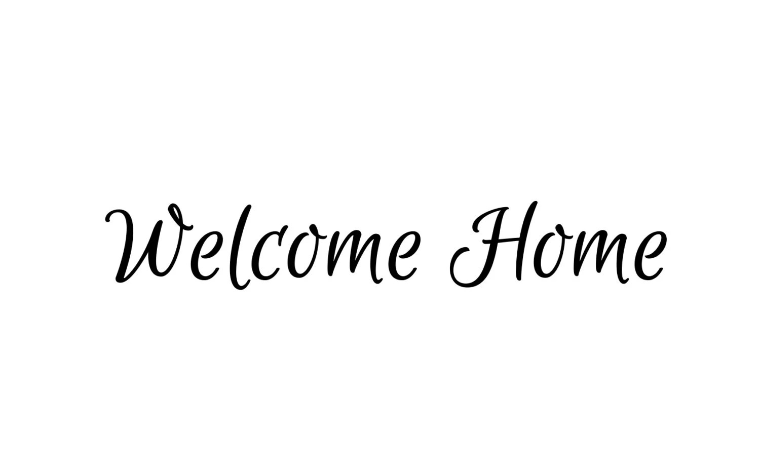 Welcome Home - Home Decor Vinyl DIY Sign Decal - Graphic - Select Color