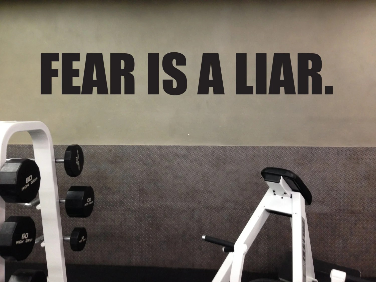 Garage Gym Wall Decor Fitness Motivational Decal Fear Is A Liar Home Gym Vinyl Decal 102