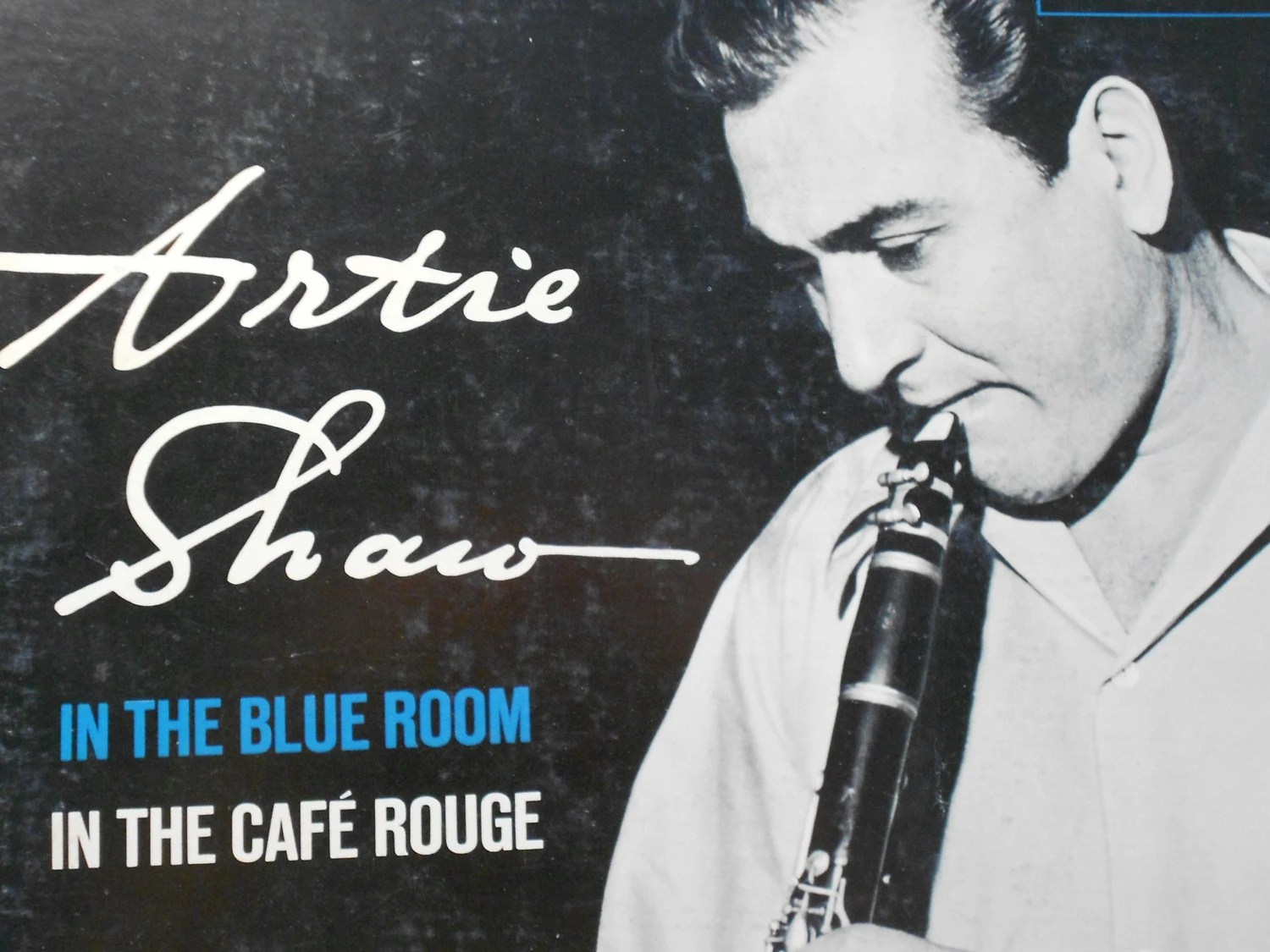 Artie Shaw Genre Artie Shaw In The Blue Room In The Cafe Rogue Vinyl Record