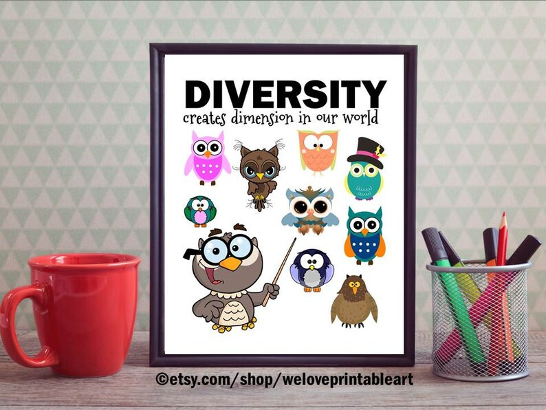 Diversity Classroom Quote Sign Owl Classroom Decor Printable Etsy