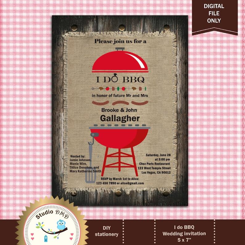 I do BBQ Wedding Invitation, Rustic Wedding Invitation, Backyard invite,  Barbecue Cookout - Digital File, Printable