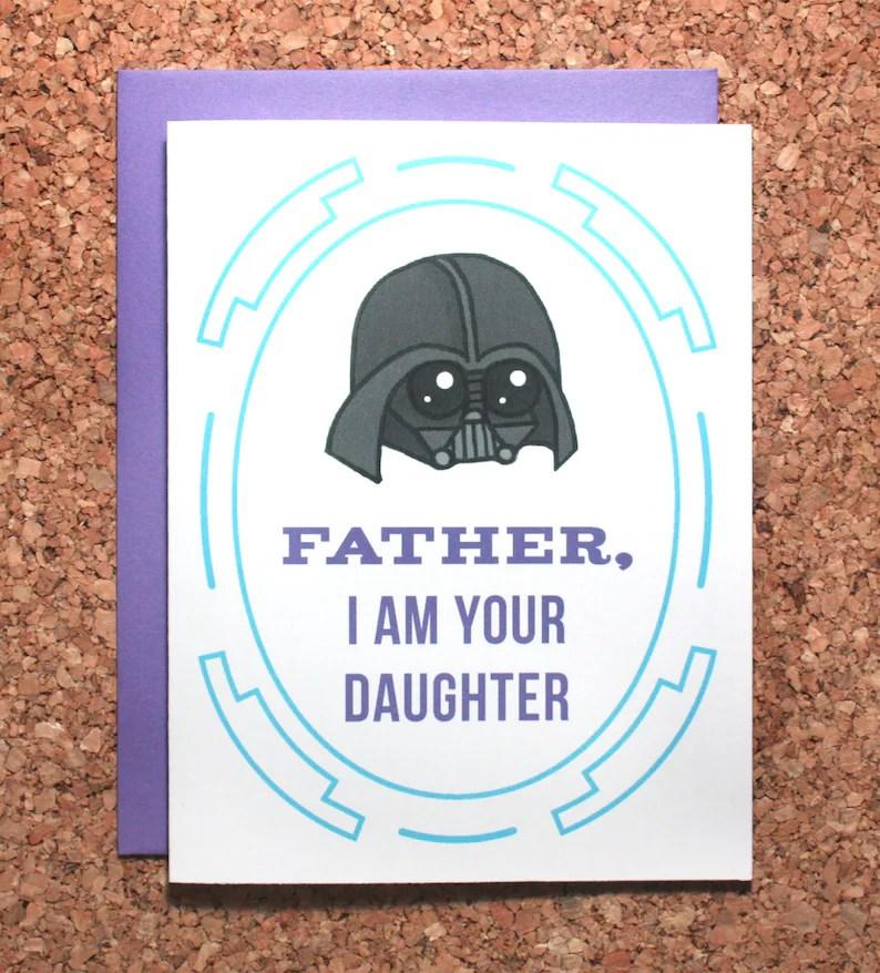 Star Wars Father\u0027s Day Card / Darth Vader Daughter I am Your Father / Darth  Vader Father\u0027s Day