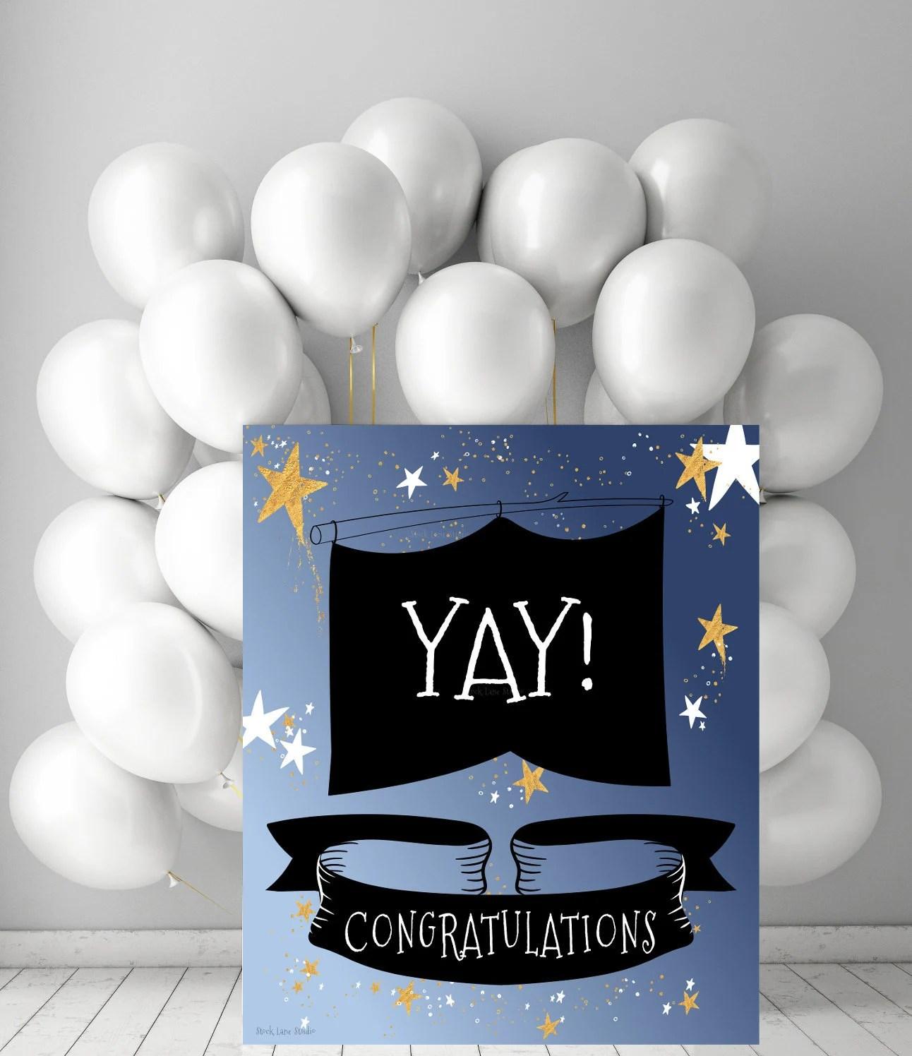 Printable party sign Yay congratulations sign DIY Graduation Etsy