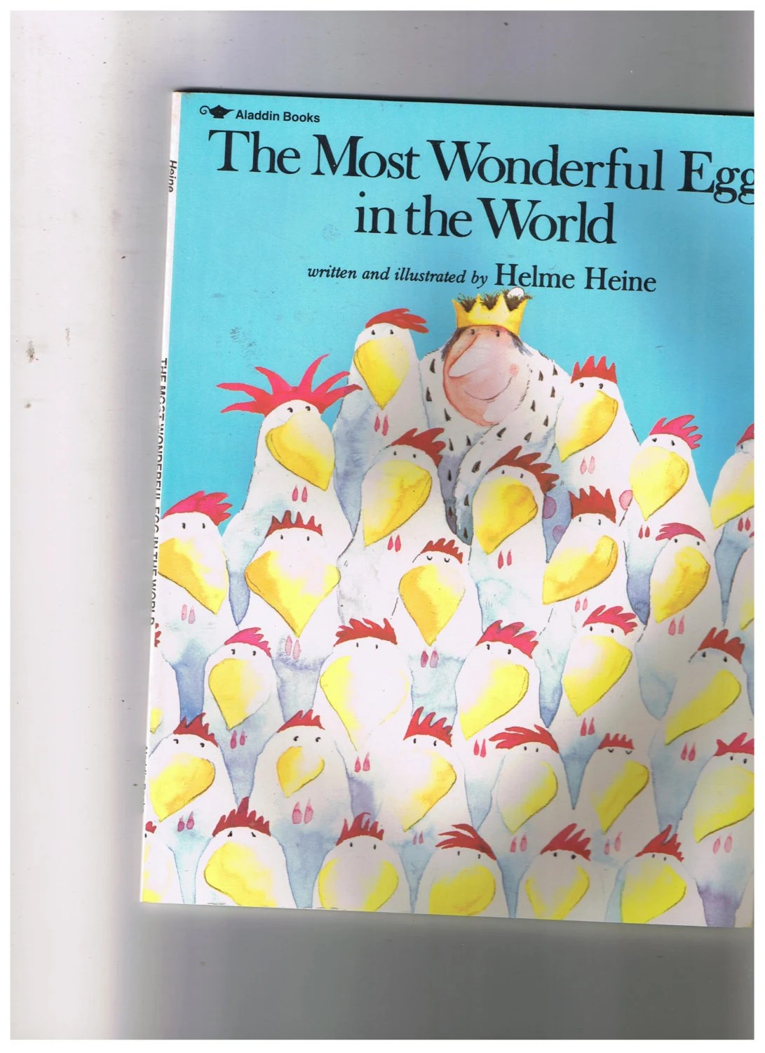 Marie Christian Heime The Most Wonderful Egg In The World By Helme Heine