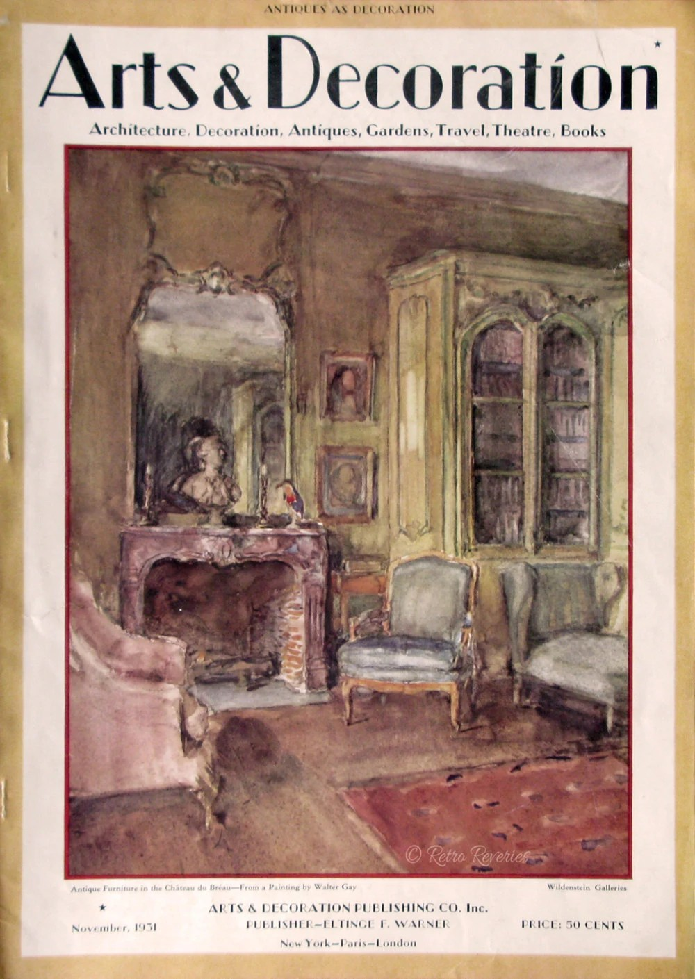 Magazine Art & Décoration 1931 Arts Decoration Magazine Cover Walter Gay Art Chateau Du Breau Drawing Room Wildenstein Galleries 1930s Vintage Illustration