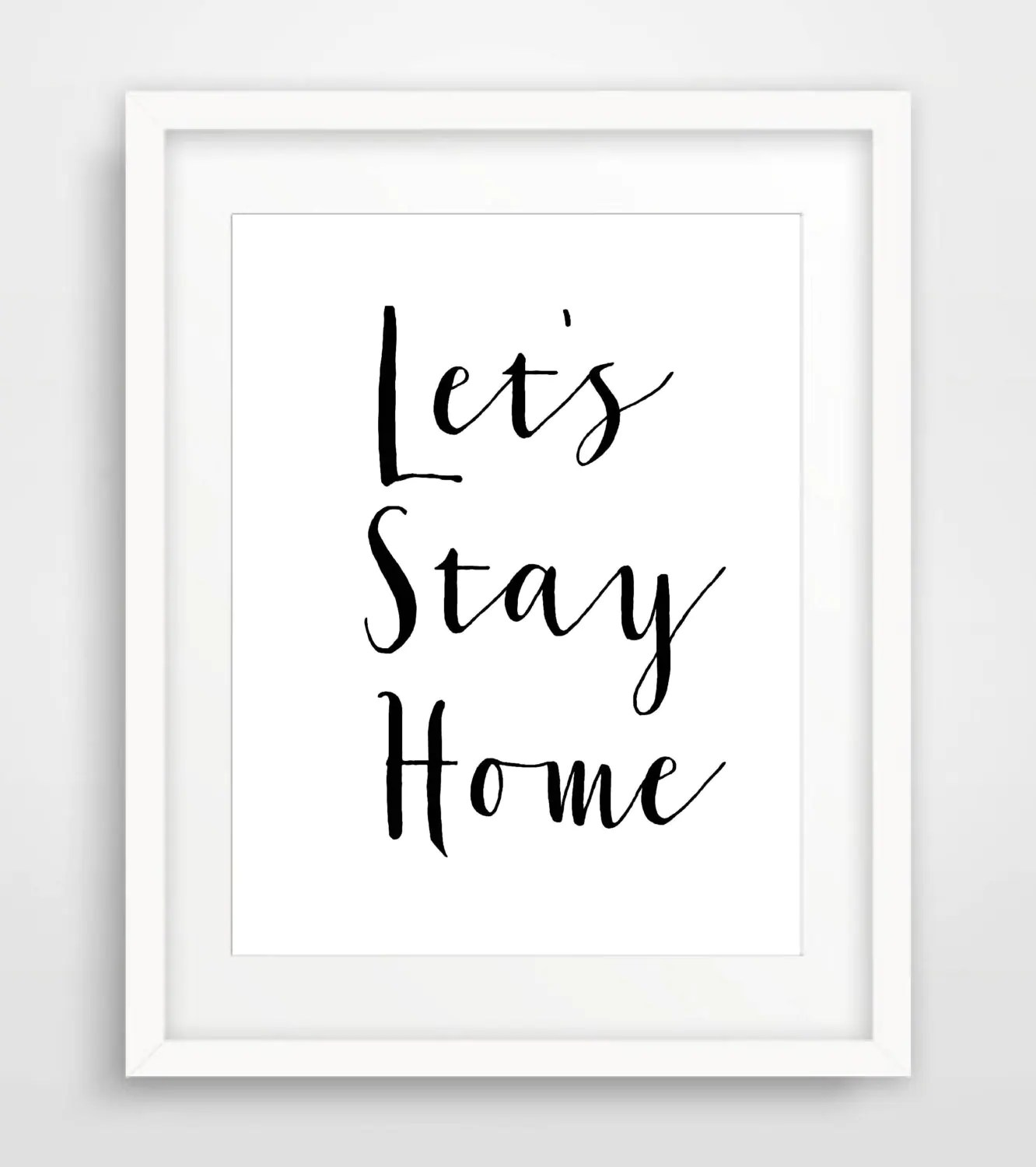 Affiche Scandinave Home Lets Stay Home Printable Affiche Scandinave Prints Quote Printable Modern Christmas Decor Minimalist Poster Digital Download Art