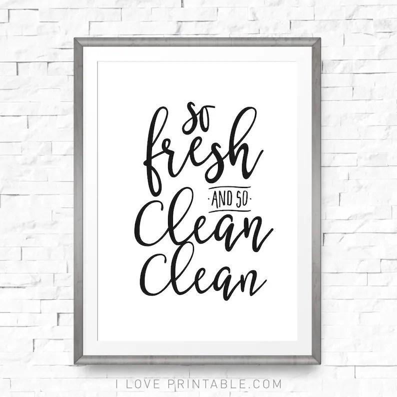 Bathroom wall art Printable print So fresh and so clean Etsy