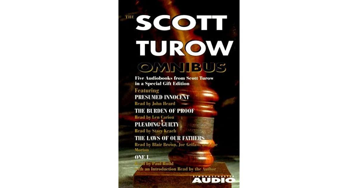 Scott Turow Omnibus Includes One L, the Laws of Our Fathers - Presumed Innocent Author