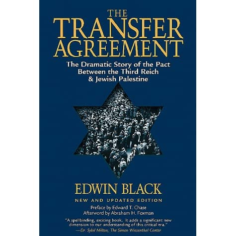 The Transfer Agreement The Dramatic Story of the Secret Pact - transfer agreement