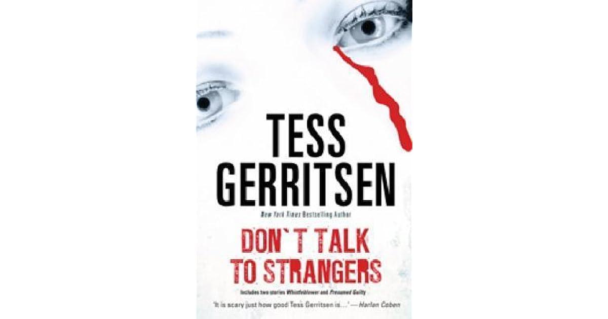 Don\u0027t Talk To Strangers by Tess Gerritsen - presumed guilty tess gerritsen