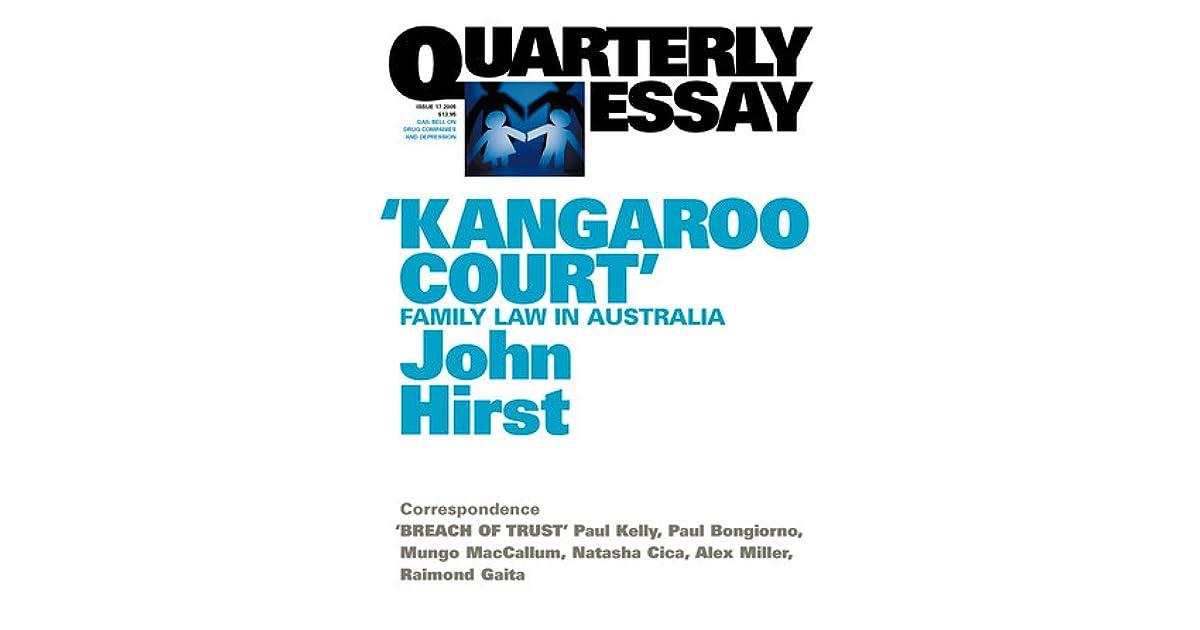 Kangaroo Court\u0027 Family Law in Australia by John Hirst