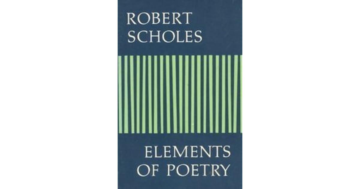 Elements of Poetry by Robert Scholes