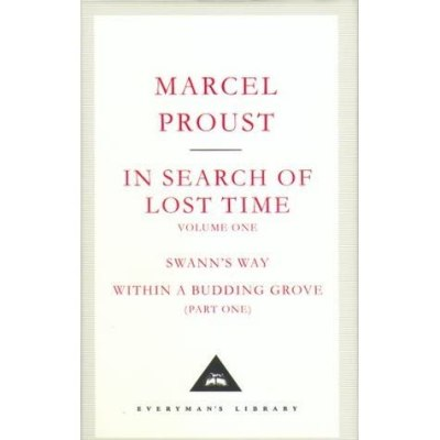 In Search of Lost Time, Vol. 1: Swann's Way & Within a Budding Grove, Part 1 by Marcel Proust ...