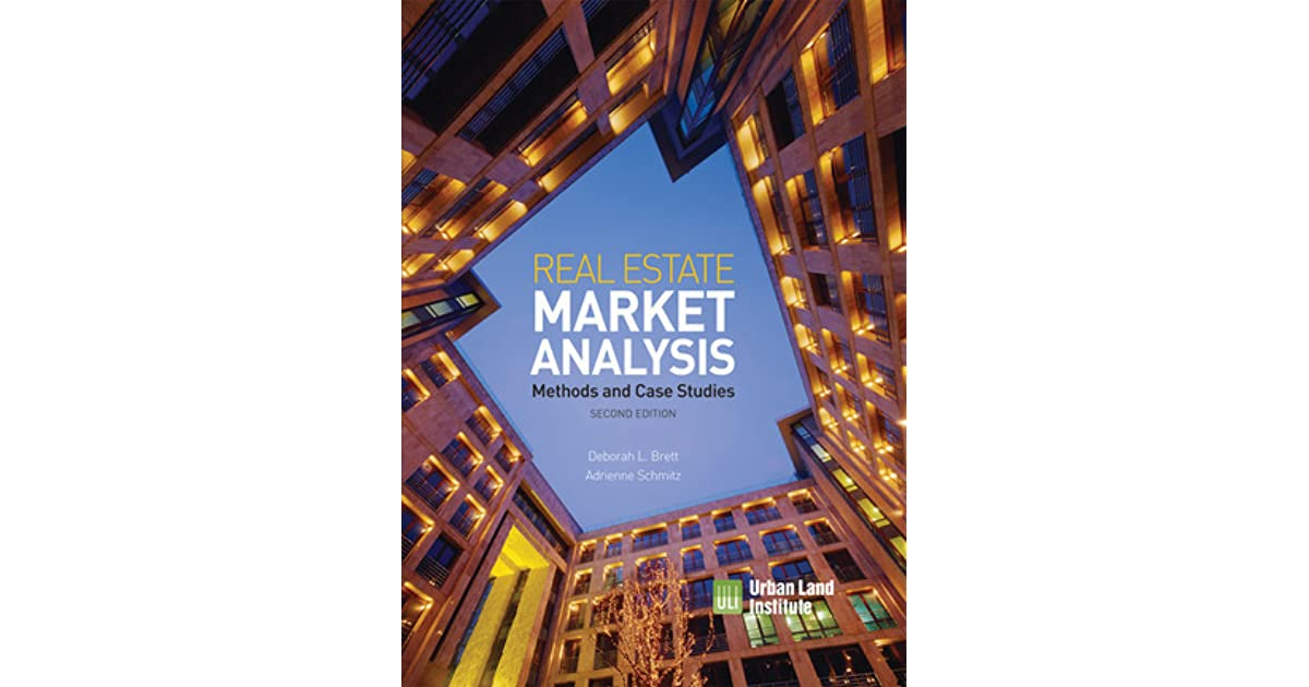 Real Estate Market Analysis Methods and Case Studies, Second