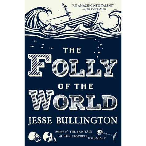 The Folly of the World by Jesse Bullington - example of a wanted poster