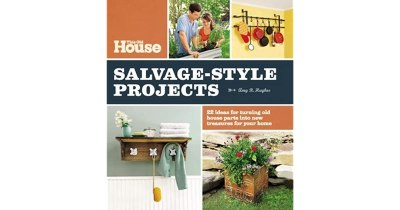 This Old House Salvage-Style Projects: 22 Ideas for ...