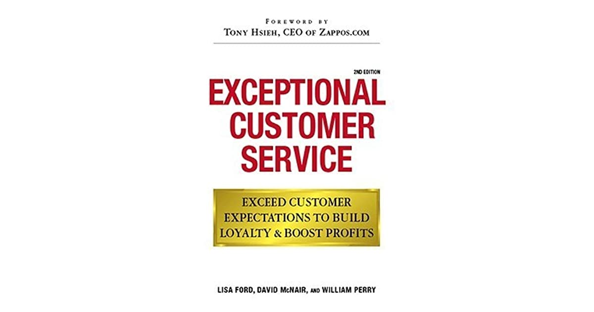 Exceptional Customer Service Exceed Customer Expectations to Build