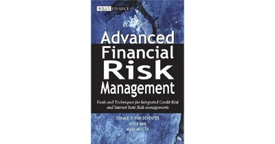 Advanced Financial Risk Management: Tools and Techniques for Integrated Credit Risk and Interest ...