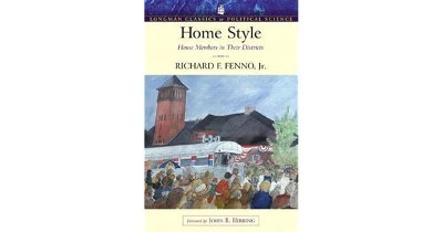 Home Style: House Members in Their Districts by Richard F ...