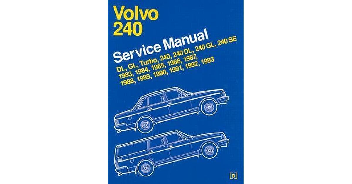 Volvo 240 Service Manual 1983, 1984, 1985, 1986, 1987, 1988, 1989