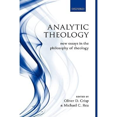 Analytic Theology New Essays In The Philosophy Of