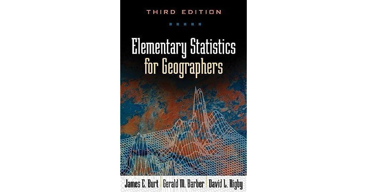 Elementary Statistics for Geographers by James E Burt