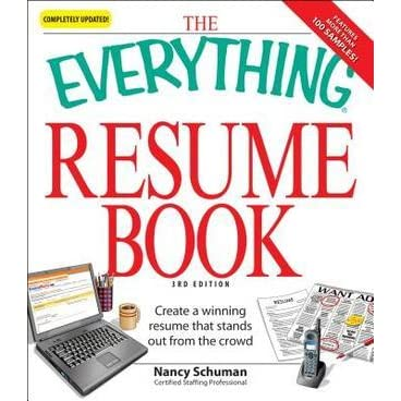 The Everything Resume Book Create a winning resume that stands out - resume book