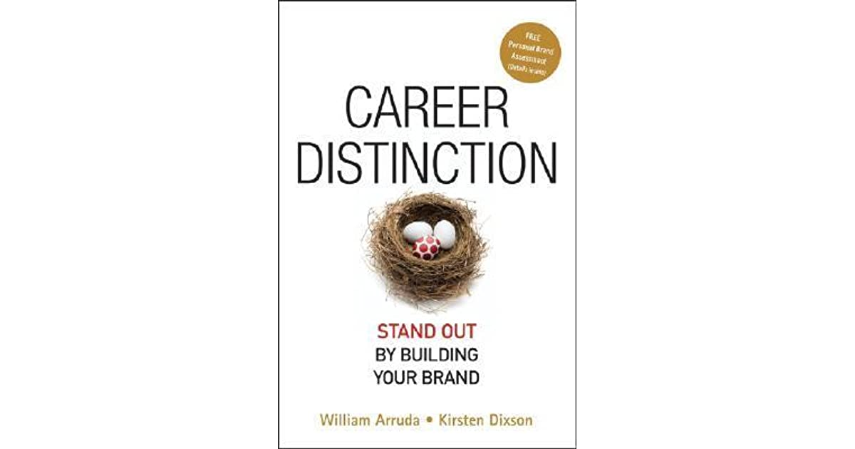 Career Distinction Stand Out by Building Your Brand by William Arruda