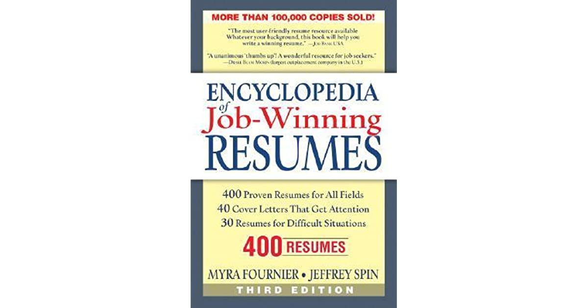 Encyclopedia of Job-Winning Resumes by Myra Fournier