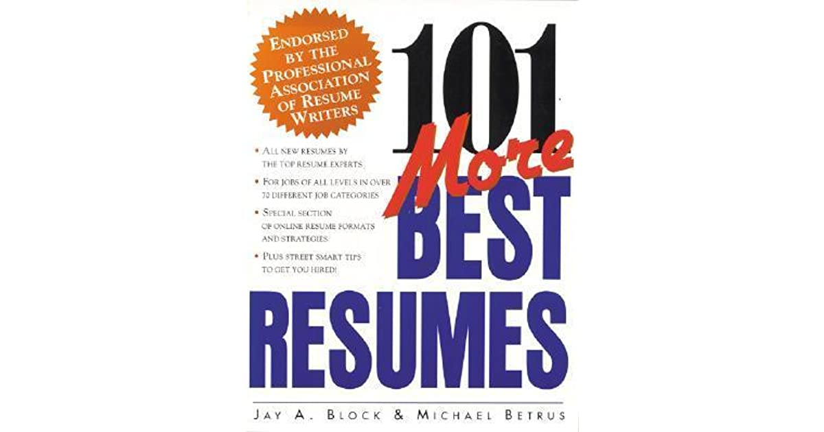 101 More Best Resumes by Jay A Block