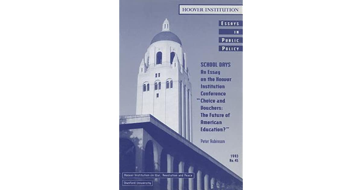 School Days An Essay on the Hoover Institution Conference \