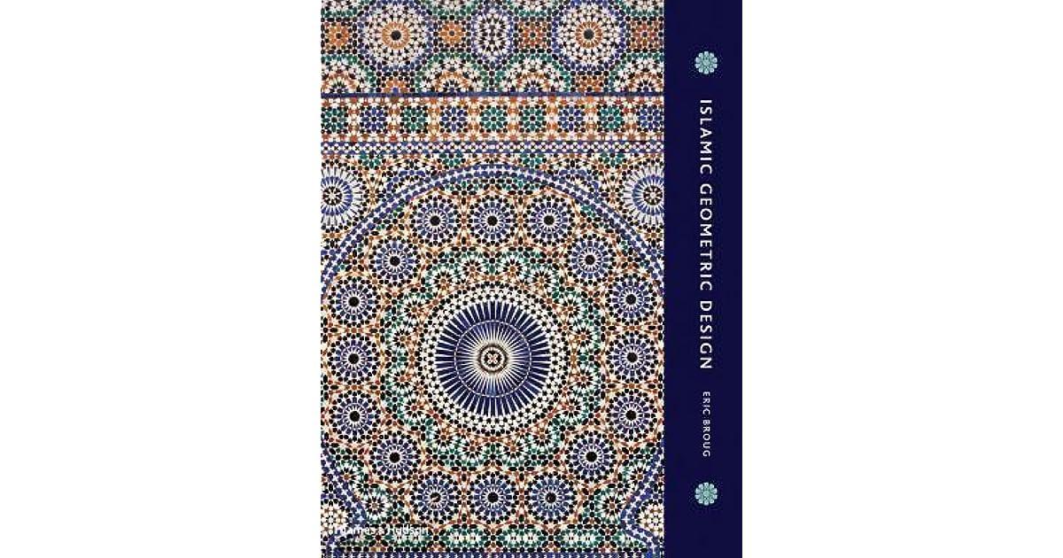 Islamic Geometric Design by Eric Broug