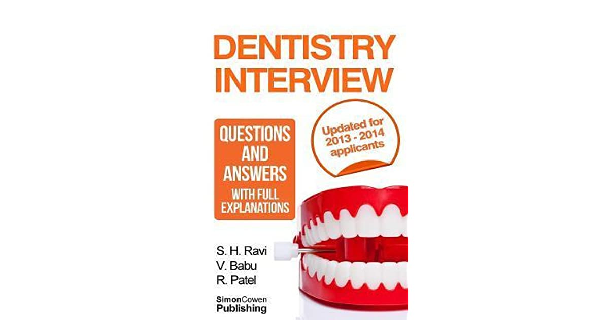Dentistry Interview Questions and Answers with Full Explanations