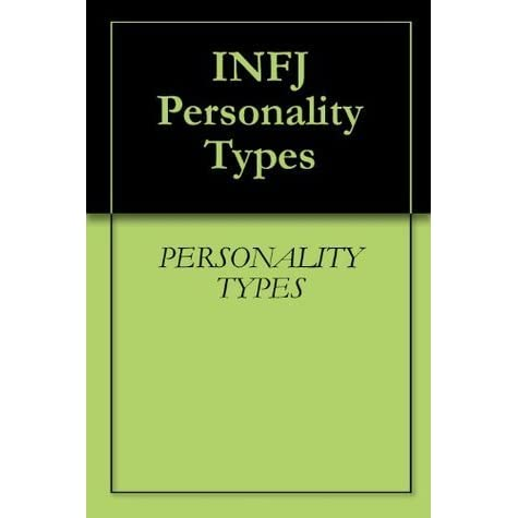 INFJ Personality Types by PERSONALITY TYPES