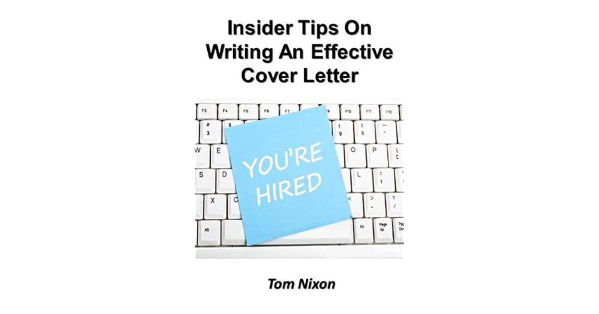 Insider Tips On Writing An Effective Cover Letter by Tom Nixon