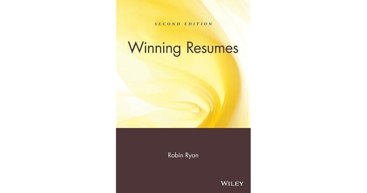 Winning Resumes, 2nd Edition by Robin Ryan - winning resumes