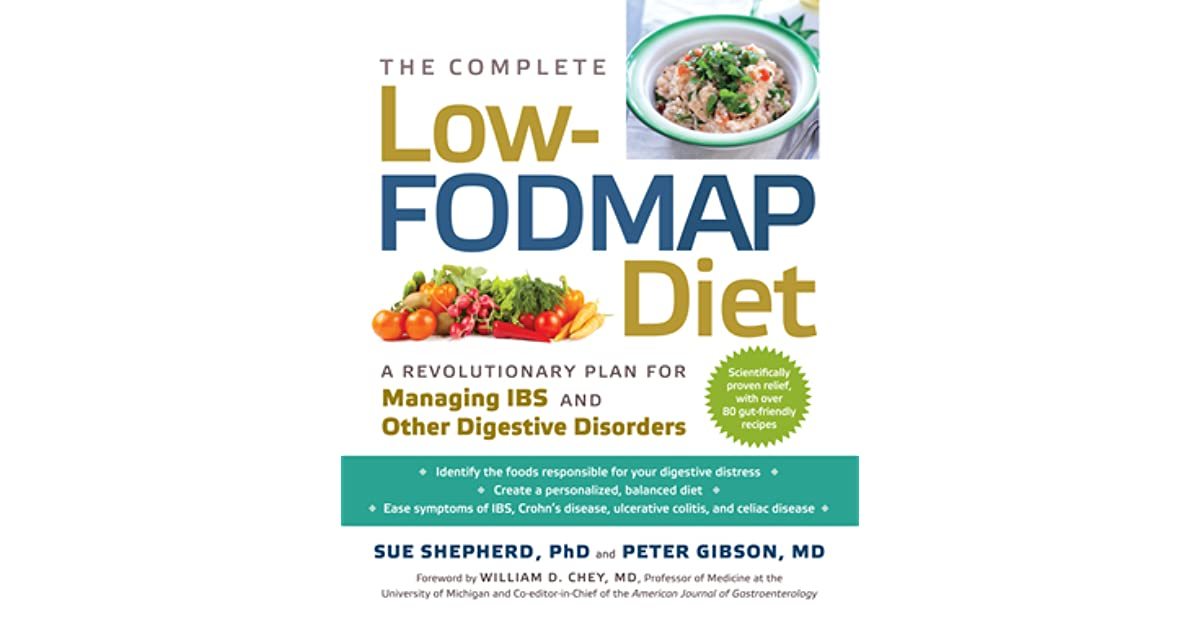 The Complete Low-FODMAP Diet A Revolutionary Plan for Managing IBS