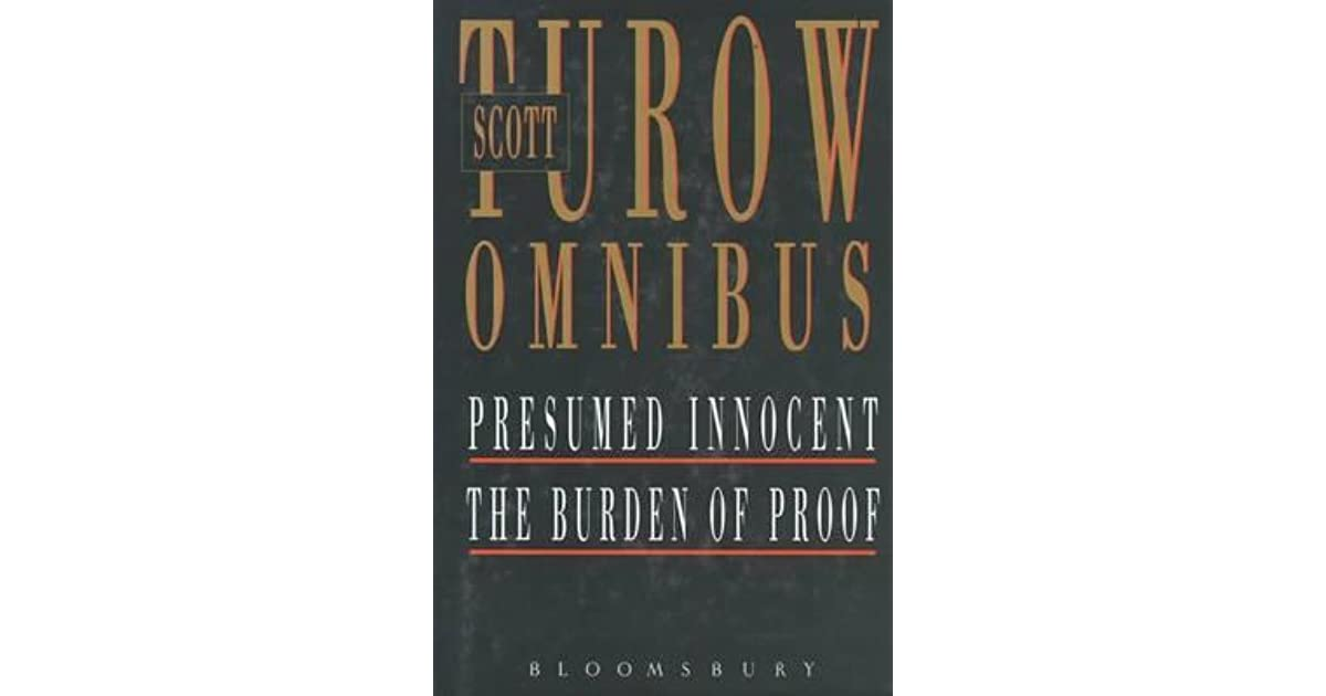 Presumed Innocent / The Burden Of Proof by Scott Turow - Presumed Innocent Author