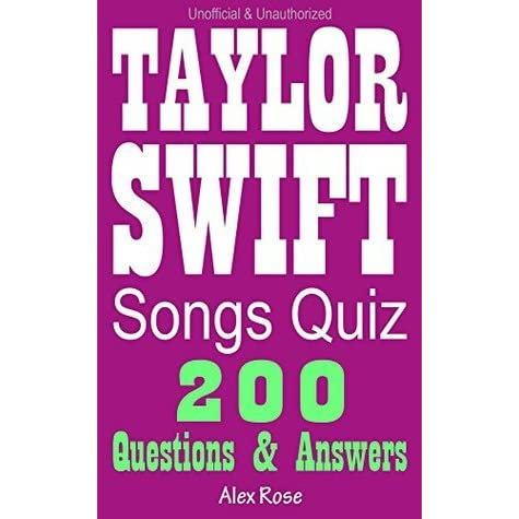 Taylor Swift Songs Quiz Game 200 Songs Questions - Loads of Fun and