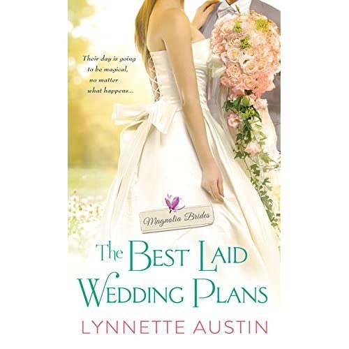 The Best Laid Wedding Plans by Lynnette Austin - Wedding Plans