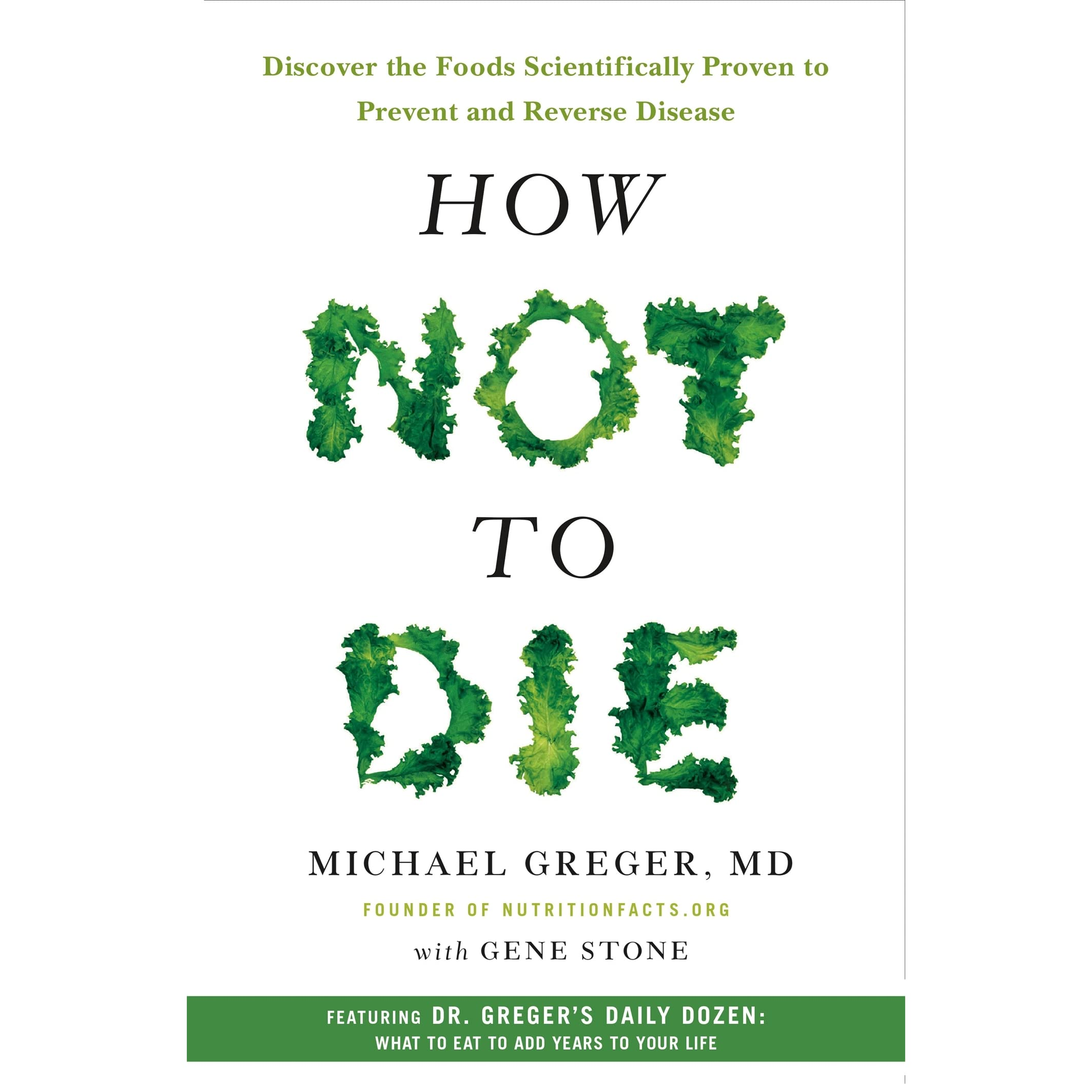 Como Descargar Libros En Goodreads How Not To Die Discover The Foods Scientifically Proven To