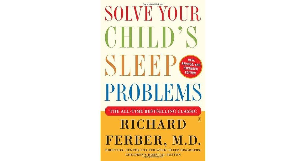 Solve Your Child\u0027s Sleep Problems by Richard Ferber