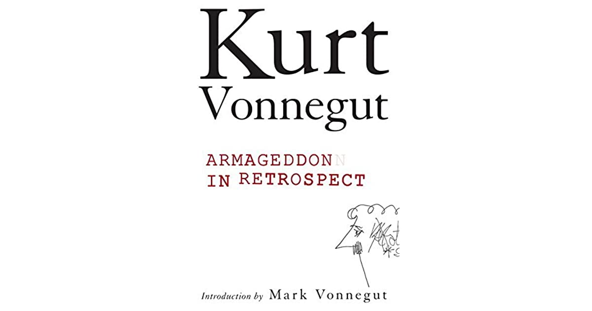 Armageddon in Retrospect And Other New and Unpublished Writings on