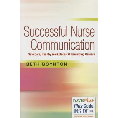Successful Nurse Communication Safe Care, Healthy Workplaces - rewarding careers