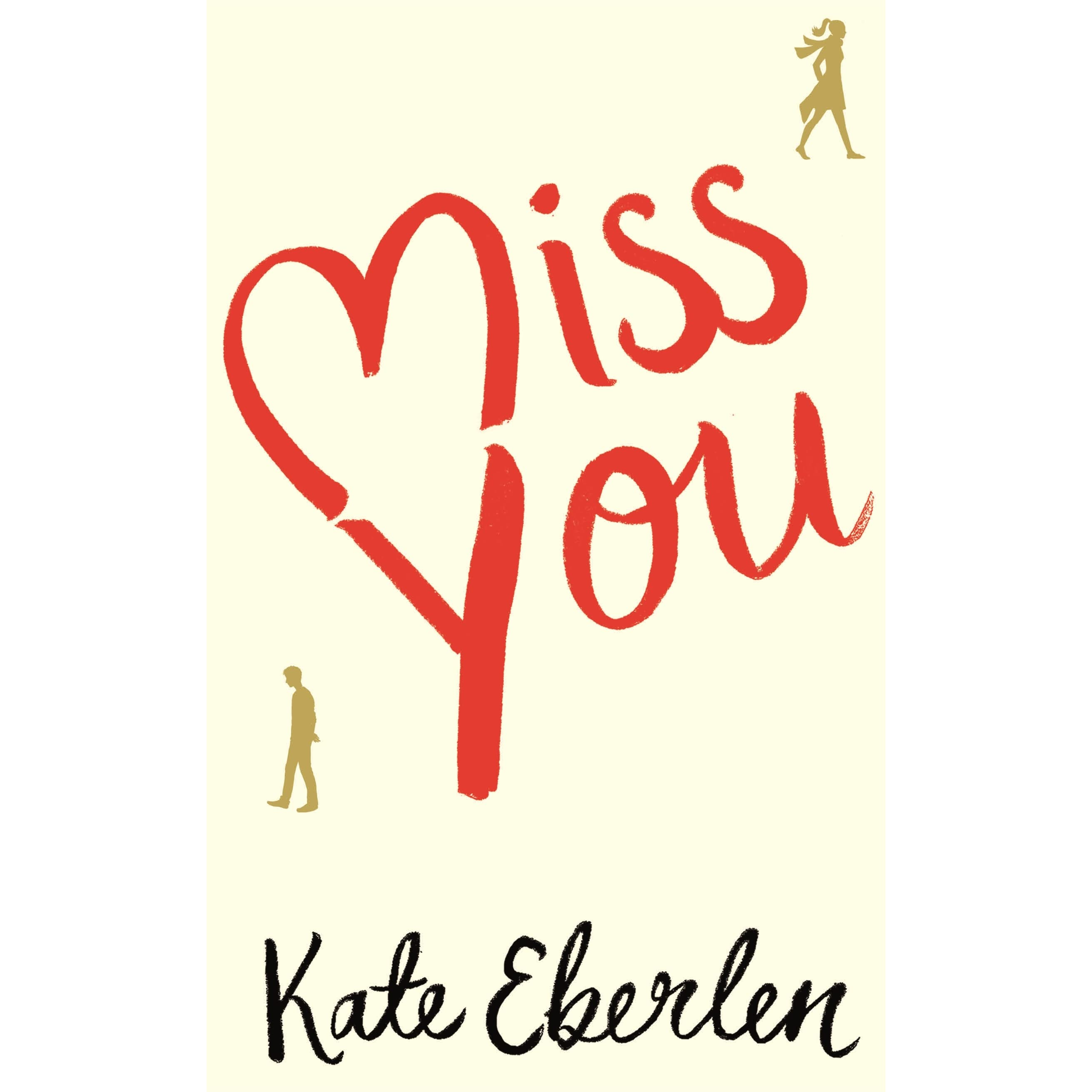 Como Descargar Libros En Goodreads Miss You By Kate Eberlen