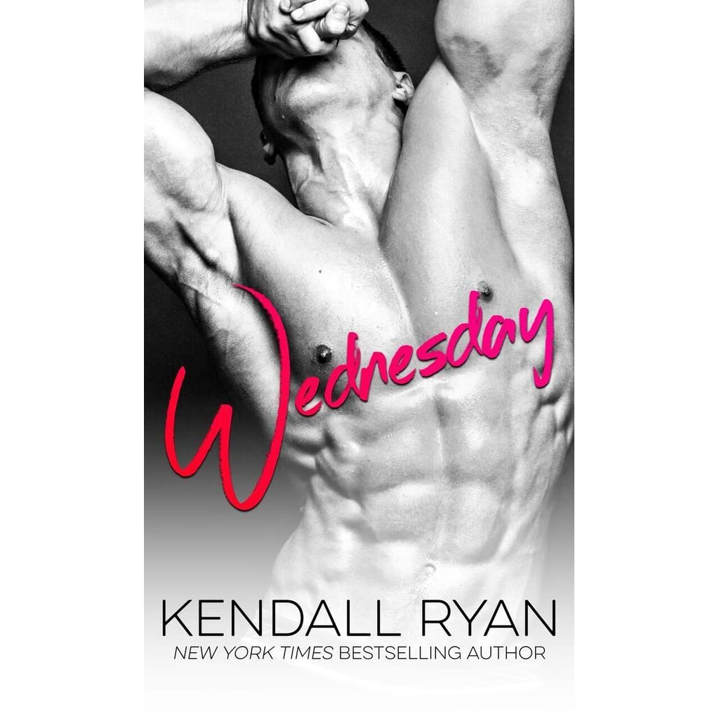 Kendall Ryan Libros Wednesday By Kendall Ryan