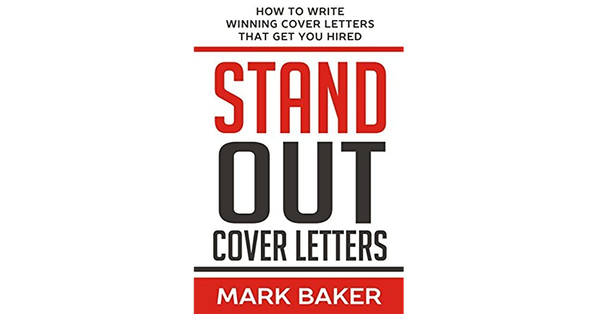 Stand Out Cover Letters How to Write Winning Cover Letters That Get