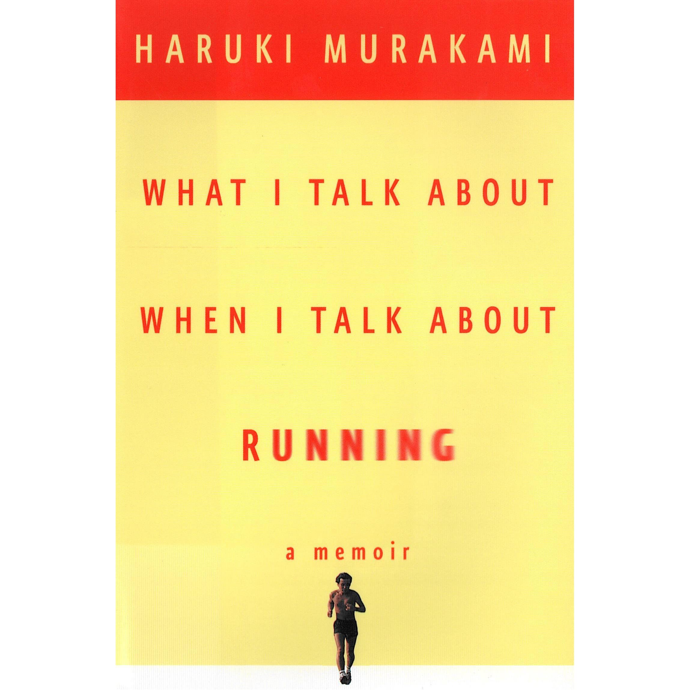 Libros Sobre Running What I Talk About When I Talk About Running By Haruki Murakami